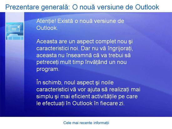 Prezentare de instruire: Outlook 2007 - Cele mai recente informații