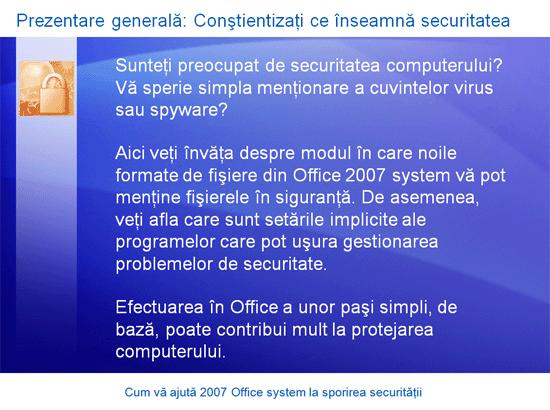 Prezentarea cursului de instruire: Microsoft Office – Cum vă ajută Office 2007 system la sporirea securității