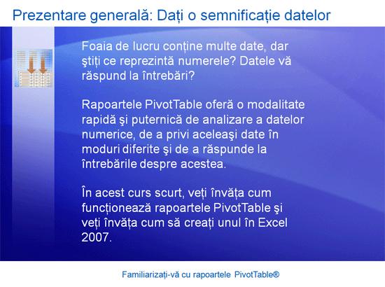 Prezentare de instruire: Excel 2007 - Familiarizați-vă cu rapoartele PivotTable