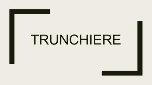Trunchiere