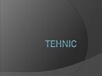 Tehnic