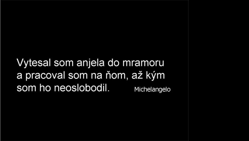 Snímka s výrokom Michelangela
