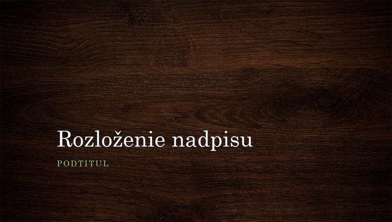 Prírodná prezentácia so vzorom dreva (širokouhlý formát)