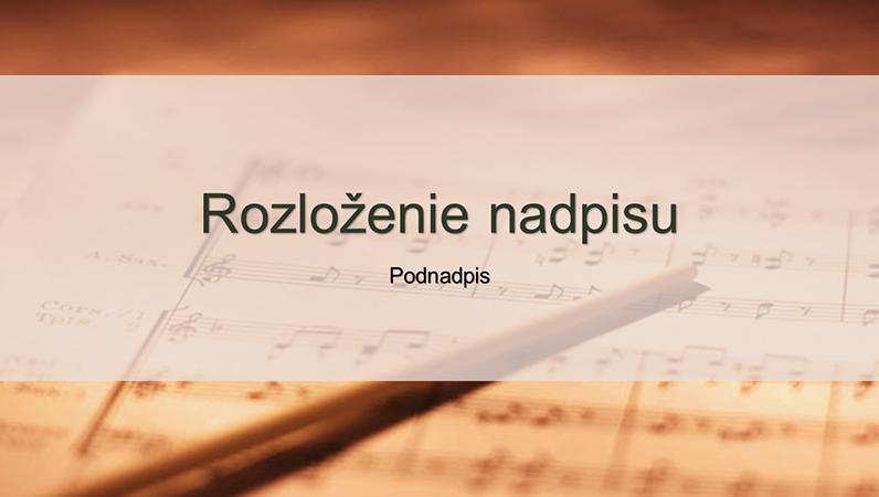 Snímky návrhu s partitúrou