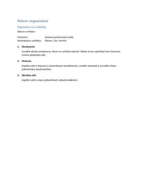 Zápisnica zo schôdze (krátka verzia)