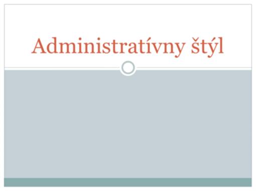 Administratívny štýl