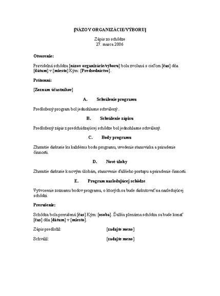 Zápis zo schôdze organizácie (dlhá verzia)