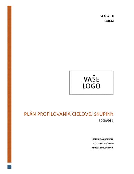 Plán profilovania cieľovej skupiny