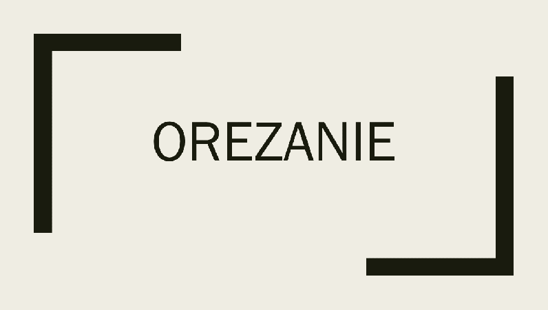 Orezanie