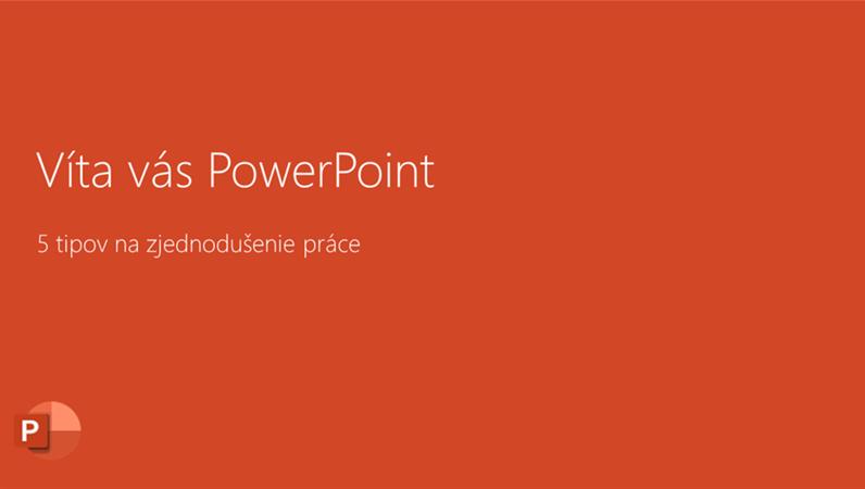 Víta vás PowerPoint 2016