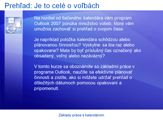 Prezentácia na školenie: Základy práce s kalendárom programu Outlook 2007