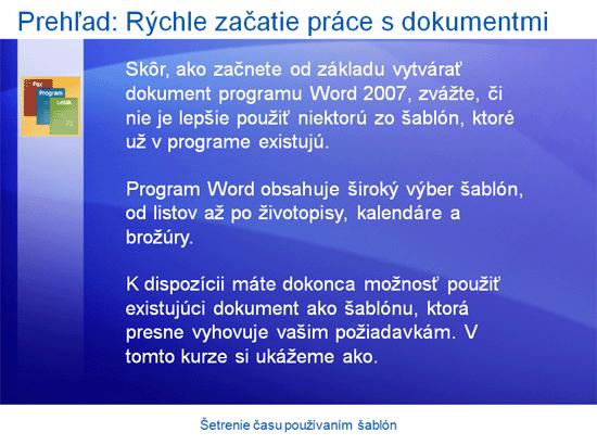 Prezentácia so školením: Program Word 2007 – šetrenie času používaním šablón