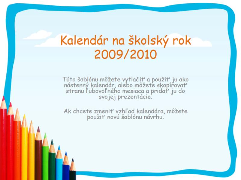 Vysokoškolský kalendár na rok 2009/2010 (pondelok až nedeľa, od augusta po august)