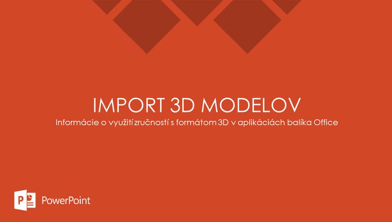 Import 3D modelov
