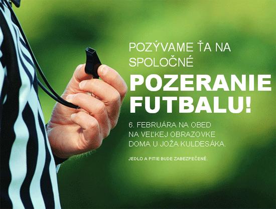 Pozvánka na sledovanie futbalu