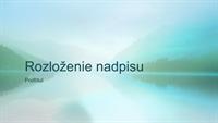 Prezentácia s motívom pokojnej prírody (širokouhlý formát)
