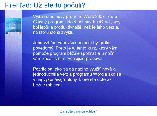 Prezentácia so školením: Program Word 2007 – zaraďte vyššiu rýchlosť