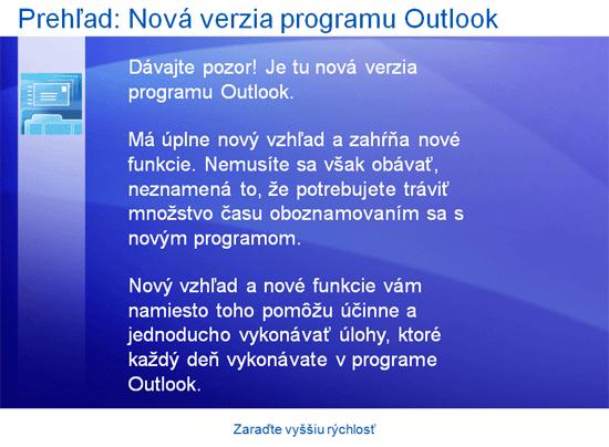 Prezentácia na školenie: Zrýchlenie práce s programom Outlook 2007
