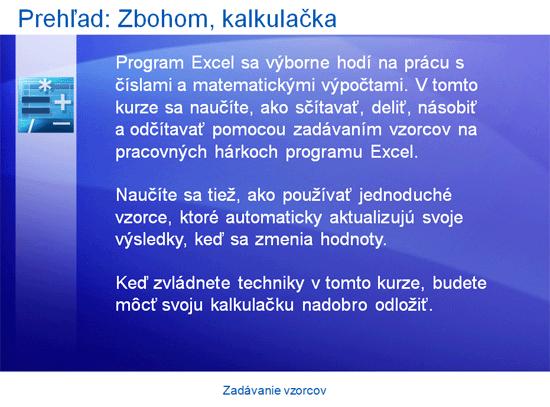 Inštruktážna prezentácia: Excel 2007 – Zadávanie vzorcov