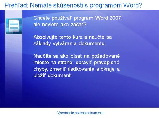 Prezentácia so školením: Program Word 2007 – vytvorenie prvého dokumentu