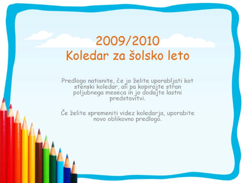 Koledar za šolsko leto 2009/2010 (ponedeljek–nedelja, avgust–avgust)