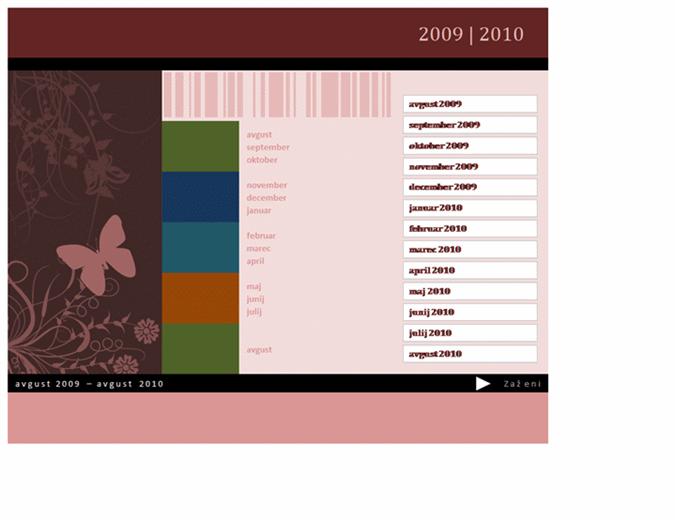 Koledar za šolsko ali finančno leto 2009/2010 (ponedeljek–nedelja, avgust–avgust)