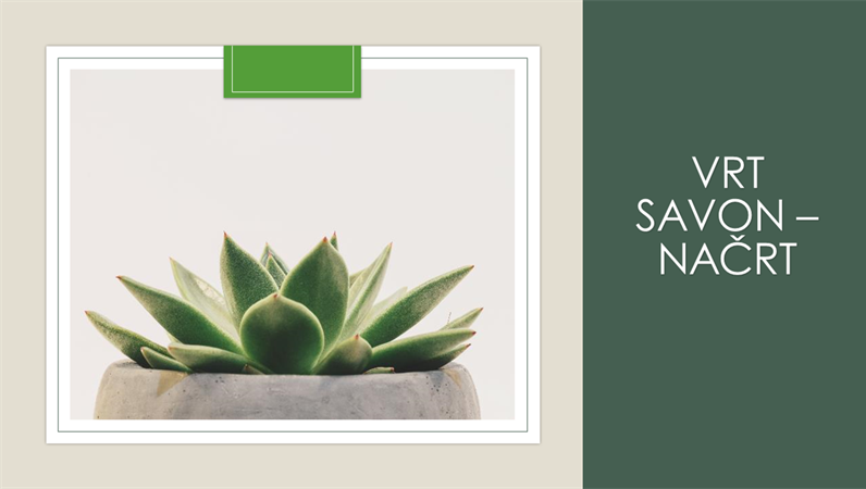 Vrt savon – načrt