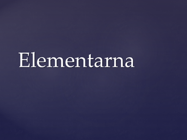 Elementarna