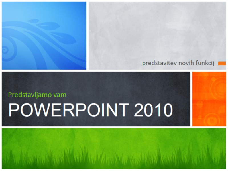 Predstavitev »Predstavljamo vam PowerPoint 2010«
