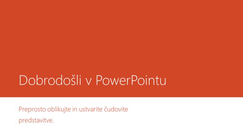 Dobrodošli v PowerPointu