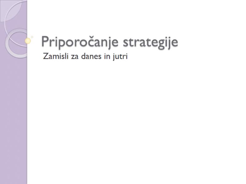 Predstavitev za priporočilo strategije