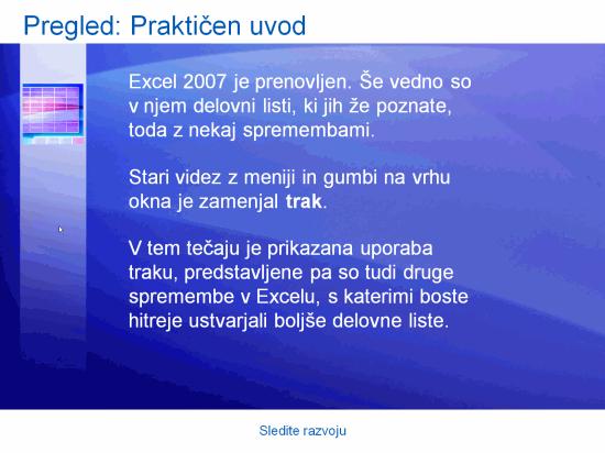 Izobraževana predstavitev: Excel 2007 – Sledite razvoju