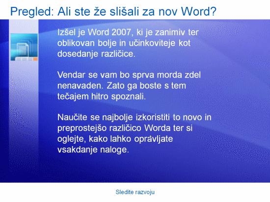 Izobraževalna predstavitev: Word 2007 – Sledite razvoju