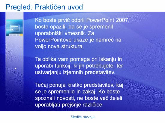 Izobraževalna predstavitev: PowerPoint 2007 – Sledite razvoju