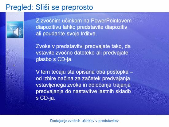 Izobraževalna predstavitev: PowerPoint 2007 – Dodajanje zvočnih učinkov v predstavitev