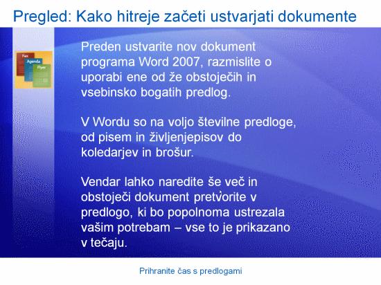 Izobraževalna predstavitev: Word 2007 – Prihranite čas s predlogami