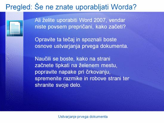 Izobraževalna predstavitev: Word 2007 – Ustvarjanje prvega dokumenta
