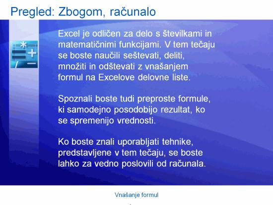 Izobraževalna predstavitev: Excel 2007 – Vnašanje formul