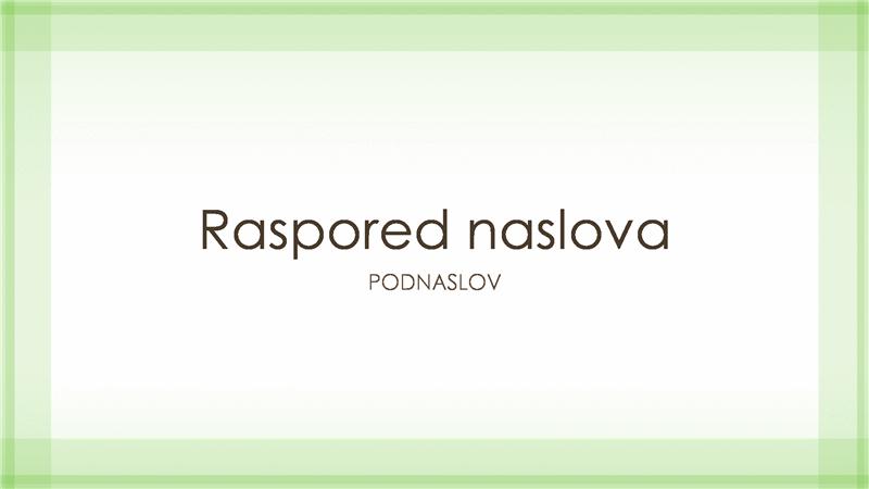 Prezentacija sa dizajnom providne zelene ivice (široki ekran)