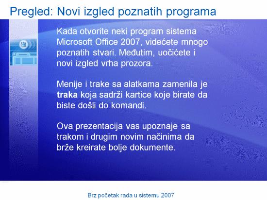 Prezentacija obuke: Brz početak rada u sistemu Microsoft Office