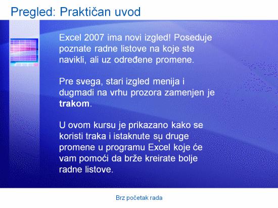 Prezentacija obuke: Brz početak rada u programu Excel 2007