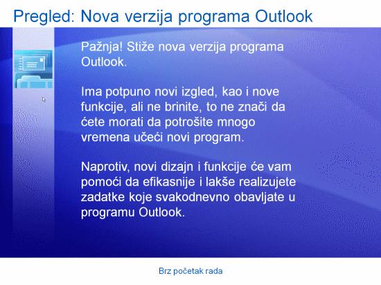 Prezentacija obuke: Brz početak rada u programu Outlook 2007