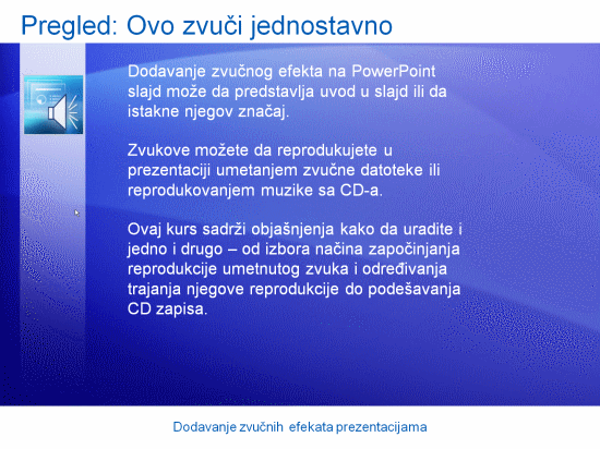 Prezentacija obuke: Dodavanje zvučnih efekata prezentacijama u programu PowerPoint 2007