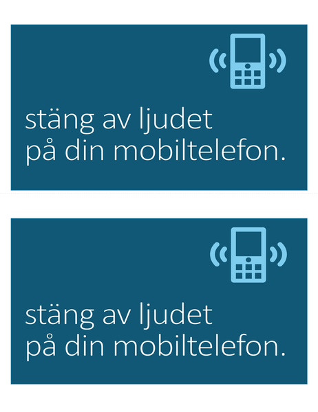 Mobil förbjuden, skylt (2 per sida)