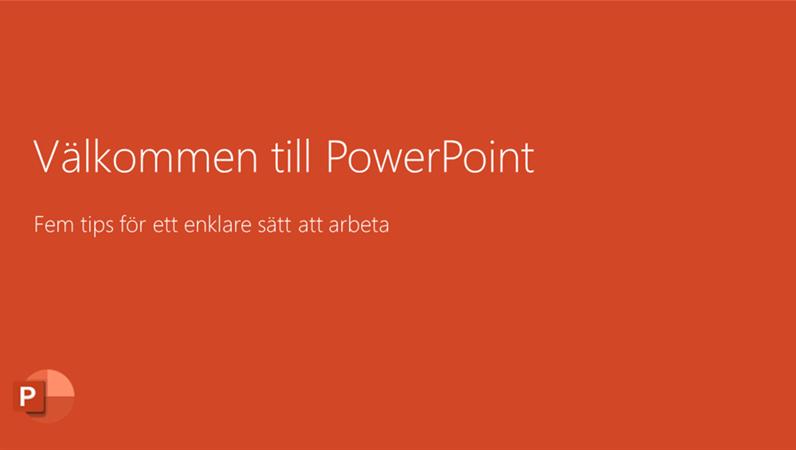 Välkommen till PowerPoint 2016