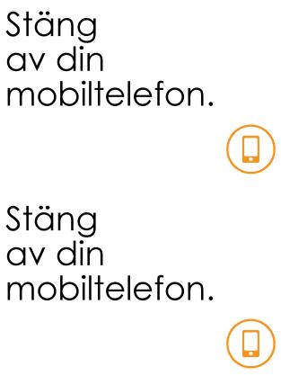Påminnelse om att stänga av mobiltelefoner
