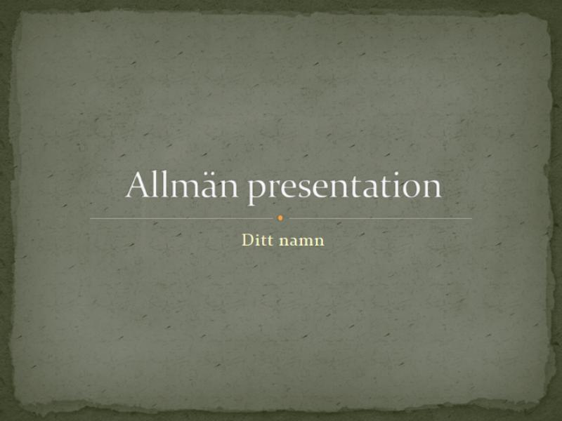 Allmän presentation