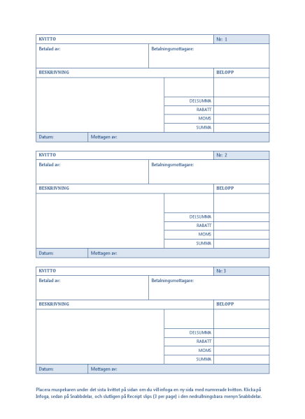 Kvitton med automatisk numrering (tre per sida)