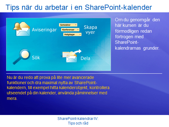Utbildningspresentation: SharePoint Server 2007 – Kalendrar IV: Tips och råd