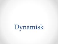 Dynamisk